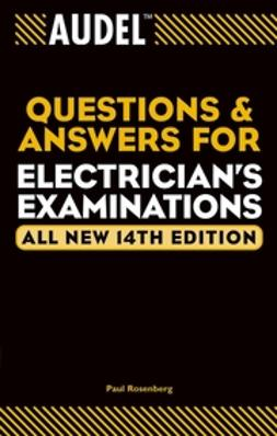 Rosenberg, Paul - Audel Questions and Answers for Electrician's Examinations, ebook