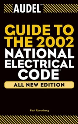 Rosenberg, Paul - Audel Guide to the 2002 National Electrical Code, ebook