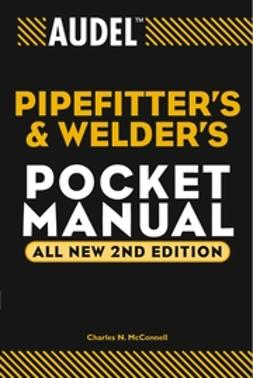 McConnell, Charles N. - Audel Pipefitter's and Welder's Pocket Manual, ebook