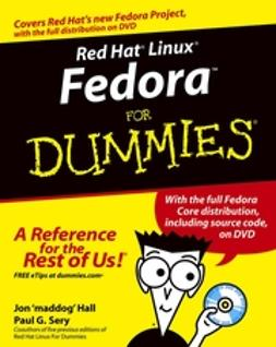 Hall, Jon 'maddog' - Red Hat Linux Fedora For Dummies, ebook