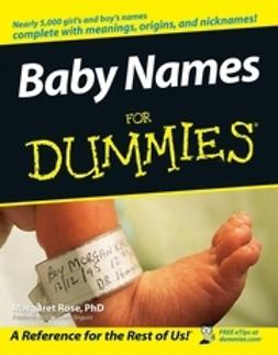Rose, Margaret - Baby Names For Dummies<sup>?</sup>, ebook