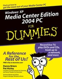 Briere, Danny - Windows XP Media Center Edition 2004 PC For Dummies, ebook