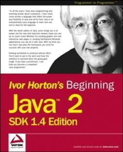 Horton, Ivor - Beginning Java 2, ebook