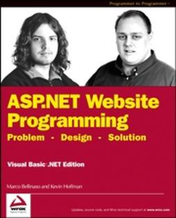 Bellinaso, Marco - ASP.NET Website Programming: Problem - Design - Solution, e-bok