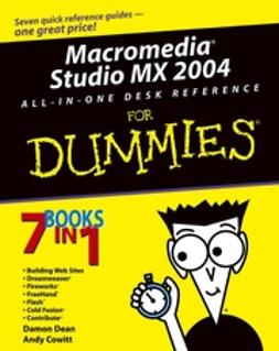 Cowitt, Andy - MacromediaStudio MX 2004 All-in-One Desk Reference For Dummies, e-bok