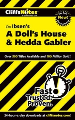 Sturman, Marianne - CliffsNotes On Ibsen's A Doll's House and Hedda Gabler, ebook