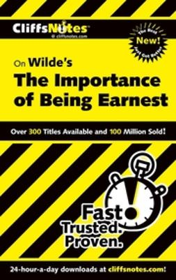 Kirk, Susan Van - CliffsNotes on The Importance of Being Earnest, ebook