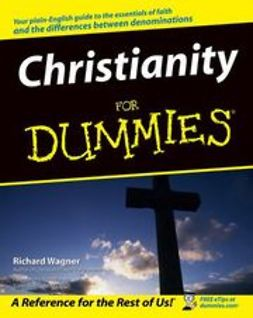 Wagner, Richard - Christianity For Dummies, ebook