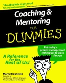 Brounstein, Marty - Coaching and Mentoring For Dummies, e-kirja