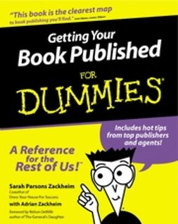 Zackheim, Sarah Parsons - Getting Your Book Published For Dummies<sup>®</sup>, ebook