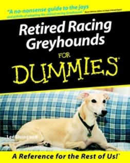 Livingood, Lee - Retired Racing Greyhounds For Dummies, e-bok