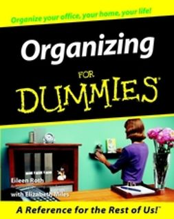 Roth, Eileen - Organizing For Dummies, ebook