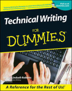 Lindsell-Roberts, Sheryl - Technical Writing For Dummies, ebook