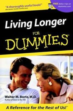Bortz, Walter M. - Living Longer For Dummies, ebook