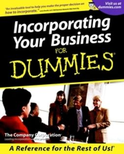 UNKNOWN - Incorporating Your Business For Dummies, e-kirja
