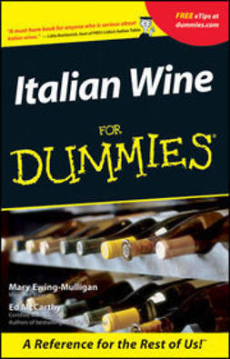 Ewing-Mulligan, Mary - Italian Wine For Dummies<sup>&#174;</sup>, ebook