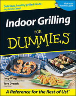 Wing, Lucy - Indoor Grilling For Dummies, ebook