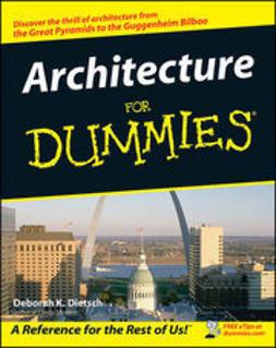 Dietsch, Deborah K. - Architecture For Dummies, ebook