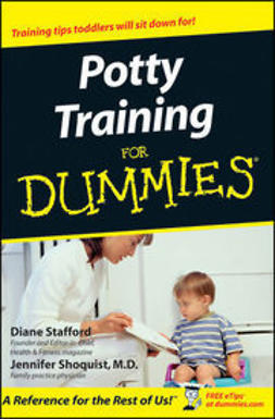 Stafford, Diane - Potty Training For Dummies, ebook