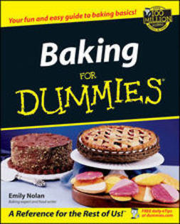 Nolan, Emily - Baking For Dummies<sup>®</sup>, ebook