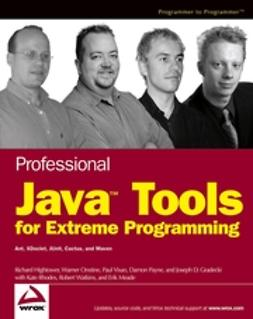 Gradecki, Joseph D. - Professional JavaTools for Extreme Programming: Ant, XDoclet, JUnit, Cactus,and Maven, ebook