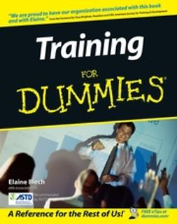 Biech, Elaine - Training For Dummies, ebook