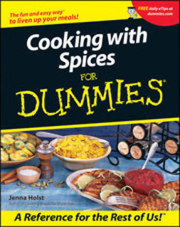 Holst, Jenna - Cooking with Spices For Dummies, e-bok
