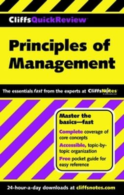 Benowitz, Ellen A. - CliffsQuickReview Principles of Management, e-bok