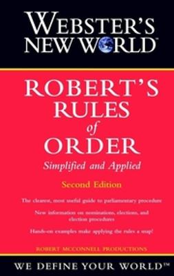 UNKNOWN - Webster's New World Robert's Rules of Order Simplified and Applied, ebook