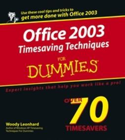 Leonhard, Woody - Office 2003 Timesaving Techniques For Dummies, ebook