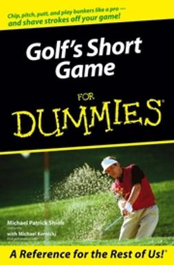 Kernicki, Michael - Golf's Short Game For Dummies, e-bok