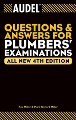 Miller, Mark Richard - Audel Questions and Answers for Plumbers' Examinations, ebook