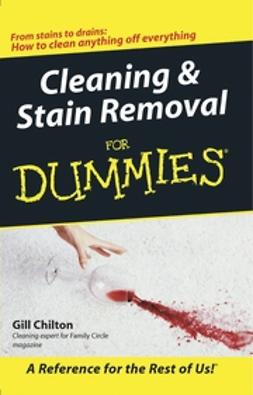 Chilton, Gill - Cleaning & Stain Removal for Dummies, ebook