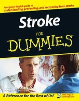 Marler, John R. - Stroke For Dummies, e-bok