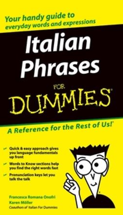 Onofri, Francesca Romana - Italian Phrases For Dummies<sup>®</sup>, e-kirja