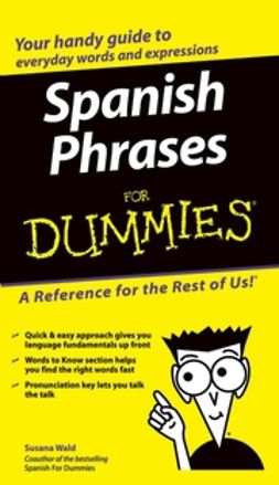 Wald, Susana - Spanish Phrases For Dummies<sup>®</sup>, e-kirja