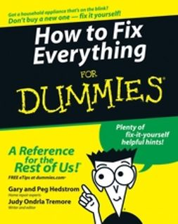 Hedstrom, Gary - How to Fix Everything For Dummies<sup>®</sup>, ebook