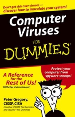 Gregory, Peter H. - Computer Viruses For Dummies, ebook