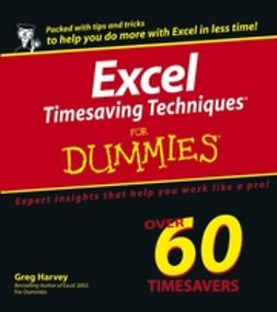 Harvey, Greg - Excel Timesaving Techniques For Dummies, ebook