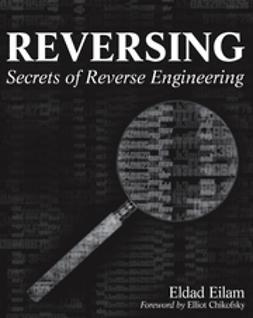 Eilam, Eldad - Reversing: Secrets of Reverse Engineering, e-kirja