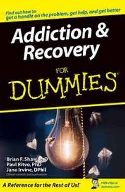 Shaw, Brian F. - Addiction and Recovery For Dummies, ebook