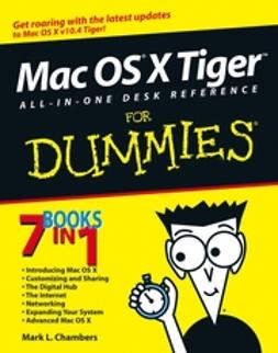 Chambers, Mark L. - Mac OS X Tiger All-in-One Desk Reference For Dummies, ebook