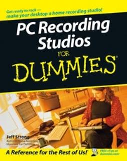 Strong, Jeff - PC Recording Studios For Dummies, ebook