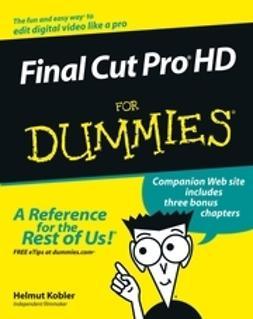 Kobler, Helmut - Final Cut Pro HD For Dummies, ebook