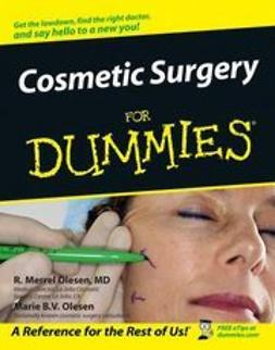 Olesen, R. Merrel - Cosmetic Surgery For Dummies, ebook