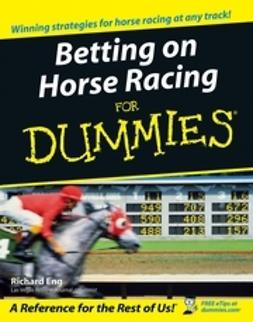 Eng, Richard - Betting on Horse Racing For Dummies, ebook
