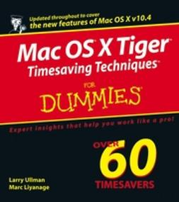 Liyanage, Marc - Mac OS X Tiger Timesaving Techniques For Dummies, ebook