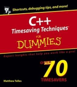 Telles, Matthew - C++ Timesaving Techniques For Dummies, ebook