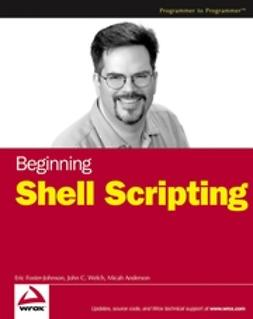 Anderson, Micah - Beginning Shell Scripting, ebook