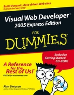 Simpson, Alan - Visual Web Developer 2005 Express Edition For Dummies, ebook
